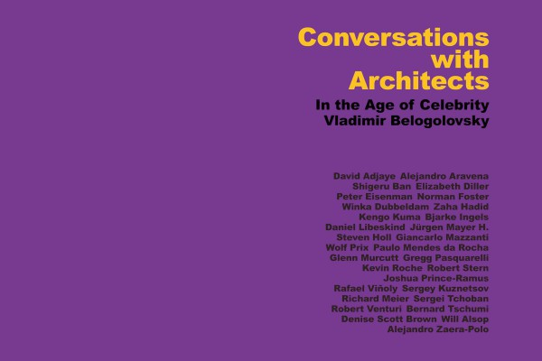 Conversations with Architects - In the Age of Celebrity